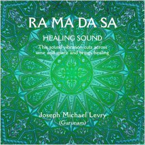 Ra Ma DA SA Healing Mantra