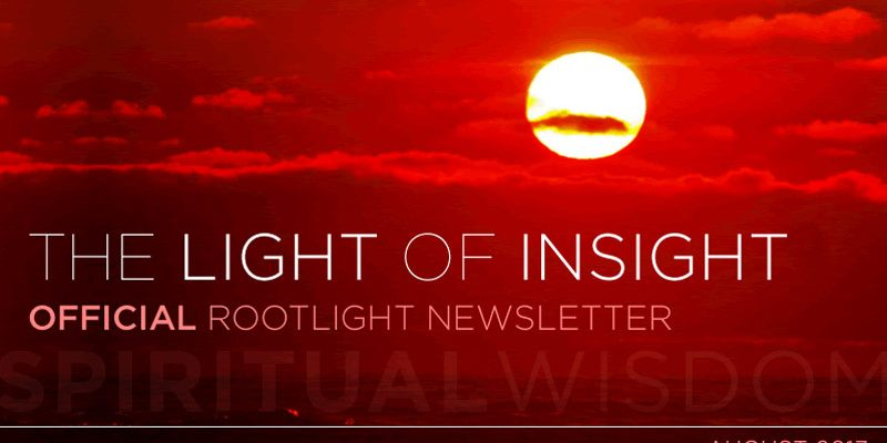 let-there-be-light-rootlight-newsletter-august-2017